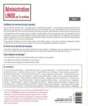 Administration Linux par la pratique t.2 ; configurer les services les plus courants - 4ème de couverture - Format classique