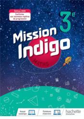 Mission indigo ; mathématiques ; 3e ; livre élève (édition 2020) - Couverture - Format classique