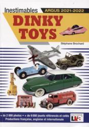 Inestimables dinky toys ; Argus (édition 2021/2022) - Couverture - Format classique