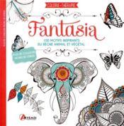 Fantasia ; coloriez 100 motifs inspirants du règne animal et végétal - Couverture - Format classique