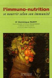 L'immuno-nutrition ; se nourrir selon son immunité - Intérieur - Format classique