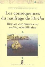 Les consequences du naufrage de l'erika risques, environnement, societe, rehabilitation - Intérieur - Format classique