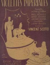 Violettes impériales, opérette en 2 actes et 16 tableaux - Couverture - Format classique