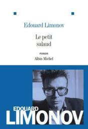 Le petit salaud (édition 2011) - Couverture - Format classique