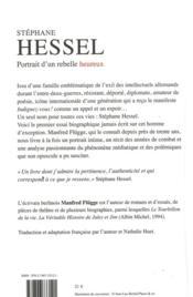 Stéphane Hessel ; portrait d'un rebelle heureux - 4ème de couverture - Format classique