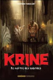 Krine t.3 ; le maître des hybrides - Couverture - Format classique