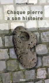Chaque pierre a son histoire - Couverture - Format classique