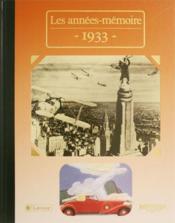 Les années-mémoires 1933 - Couverture - Format classique