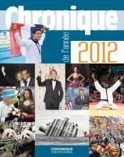 telecharger Chronique de l'annee 2012 livre PDF en ligne gratuit