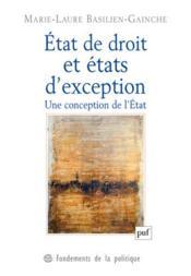État de droit et états d'exception ; une conception de l'Etat - Couverture - Format classique