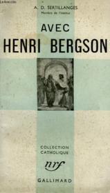 Avec Henri Bergson. Collection Catholique. - Couverture - Format classique