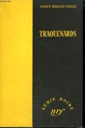 Traquenards. ( Trusted Like The Fox). Collection : Serie Noire Sans Jaquette N° 211 - Couverture - Format classique