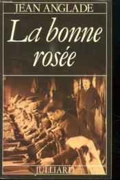 La Bonne Rosee. - Couverture - Format classique