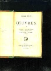 Oeuvres: Intermezzo, Le Tambour Legrand, Voyage De Munich A Genes, La Mer Du Nord, Atta Troll, Germania. - Couverture - Format classique