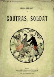Coutras, Soldat. Collection Modern Bibliotheque. - Couverture - Format classique