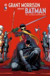 Grant Morrison présente Batman T.6 ; Batman contre Robin - Couverture - Format classique