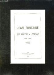 Jean Fontaine Un Maitre A Penser 1879 - 1966. - Couverture - Format classique