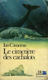 Le Cimetiere Des Cachalots - Couverture - Format classique