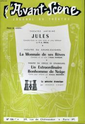 L'AVANT-SCENE JOURNAL DU THEATRE N° 126 - THEATRE ANTOINE: JULES, comédie-farce en 3 actes et 5 tableaux de P.-A. BREAL - Couverture - Format classique