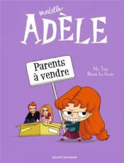 Mortelle Adèle T.8 ; parents à vendre - Couverture - Format classique