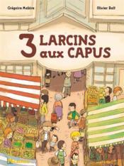 3 larcins au capus - Couverture - Format classique