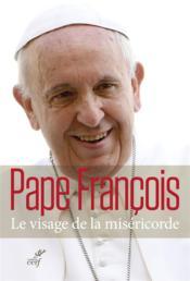 telecharger Le Visage De La Misericorde livre PDF en ligne gratuit