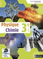 Physique-chimie ; 3e ; manuel de l'élève (édition 2017) - Couverture - Format classique