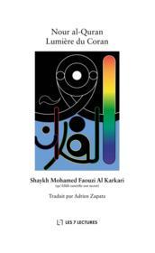 Nour al-Quran ; lumière du Coran - Couverture - Format classique