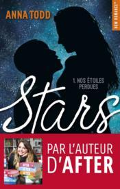 Stars - 1 : Nos étoiles perdues - Couverture - Format classique