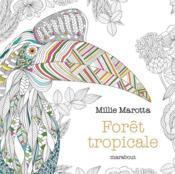 Le petit livre de coloriage ; forêt tropicale - Couverture - Format classique