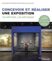 Concevoir et réaliser une exposition ; les métiers, les méthodes - Couverture - Format classique