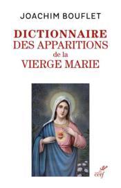 Dictionnaire des apparitions de la vierge Marie - Couverture - Format classique