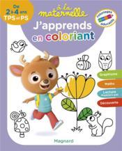 À la maternelle ; j'apprends en coloriant, TPS-PS - ; coloriages éducatifs - Couverture - Format classique