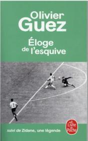 L'éloge de l'esquive ; Zidane, une légende - Couverture - Format classique