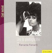 Lire la photographie - Couverture - Format classique