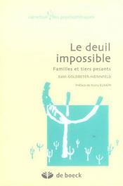 Le deuil impossible ; famille et tiers pesants - Intérieur - Format classique