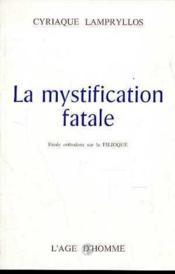La Mystification Fatale - Couverture - Format classique