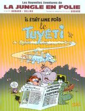 Les Nouvelles Aventures De La Jungle En Folie T.1 ; Il Etait Une Fois Le Tuyeti - Intérieur - Format classique