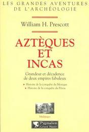 Azteques Et Incas - Intérieur - Format classique