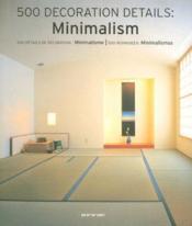 500 decoration details minimalism - Couverture - Format classique