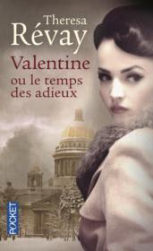 Valentine ou le temps des adieux - Couverture - Format classique