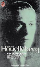 H.P. Lovecraft ; contre le monde, contre la vie - Couverture - Format classique