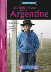 Julia Nestor et César vivent en Argentine - Couverture - Format classique