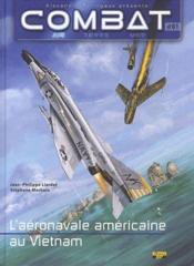 Combat air t.1 ; l'aéronavale américaine au Vietnam - Couverture - Format classique