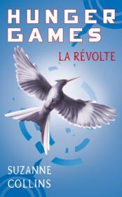 Hunger games t.3 ; la révolte - Couverture - Format classique