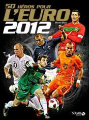 50 héros pour l'euro 2012 - Couverture - Format classique