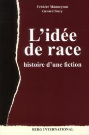L'idée de race ; histoire d'un concept - Couverture - Format classique