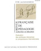 Revue francaise de pedagogie, n 164/2008. evaluation des politiques educatives et comparaisons int - Couverture - Format classique
