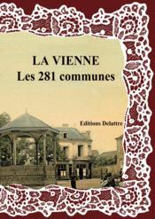 La Vienne ; les 281 communes - Couverture - Format classique