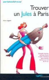 Trouver Un Jules A Paris - Couverture - Format classique